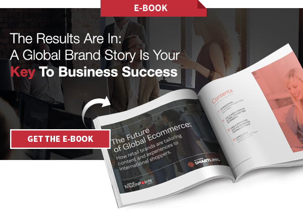 The Results Are In: A Global Brand Story Is Your Key To Commerce Success