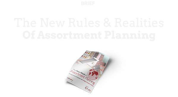 The New Rules & Realities Of Assortment Planning